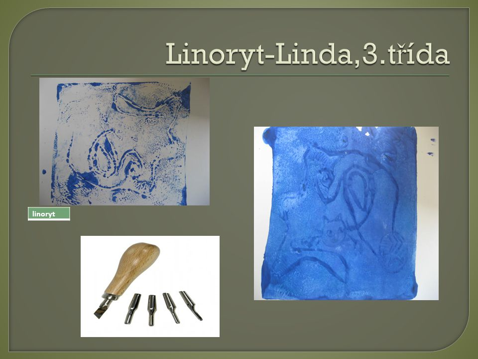 Linoryt-Linda,3.třída linoryt