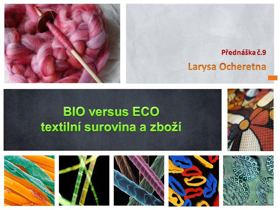BIO versus ECO textilní surovina a zboží