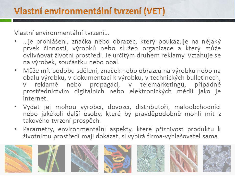 Vlastní environmentální tvrzení (VET)