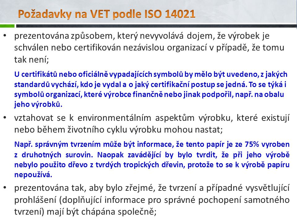 Požadavky na VET podle ISO 14021