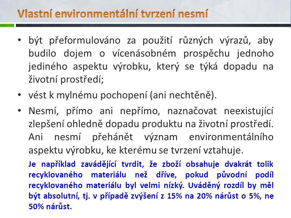 Vlastní environmentální tvrzení nesmí