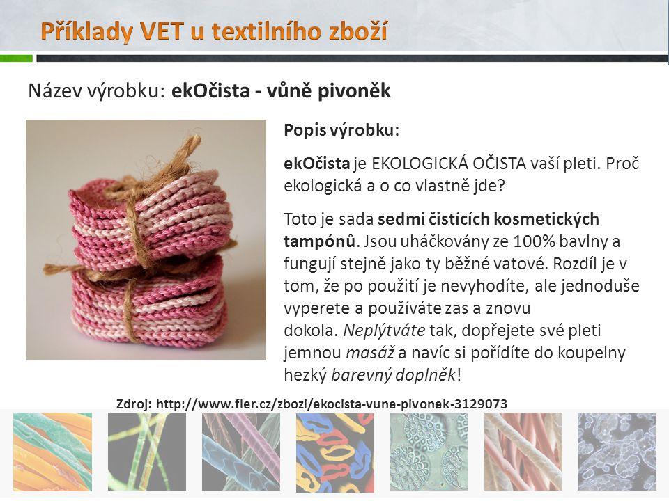 Příklady VET u textilního zboží