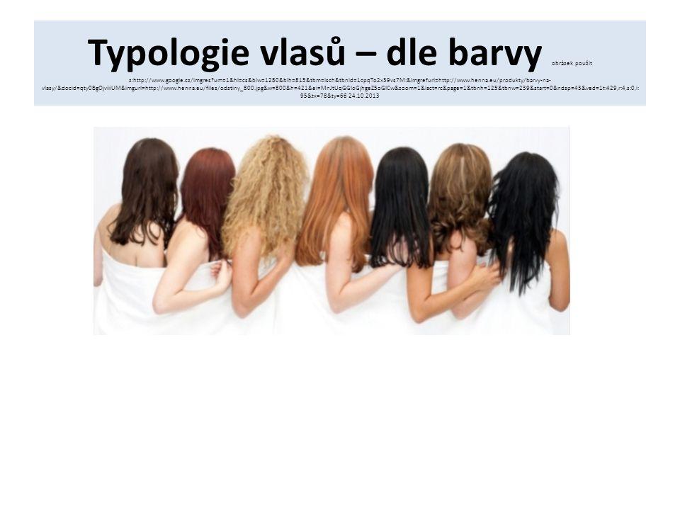 Typologie vlasů – dle barvy obrázek použit z:http://www. google