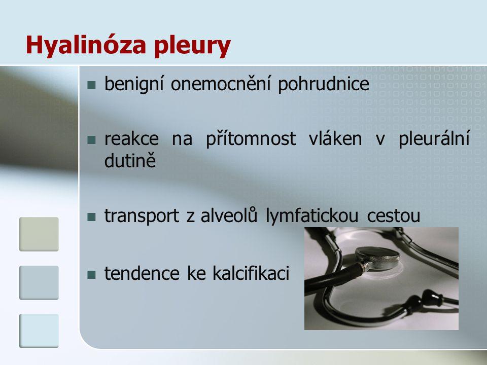 Hyalinóza pleury benigní onemocnění pohrudnice