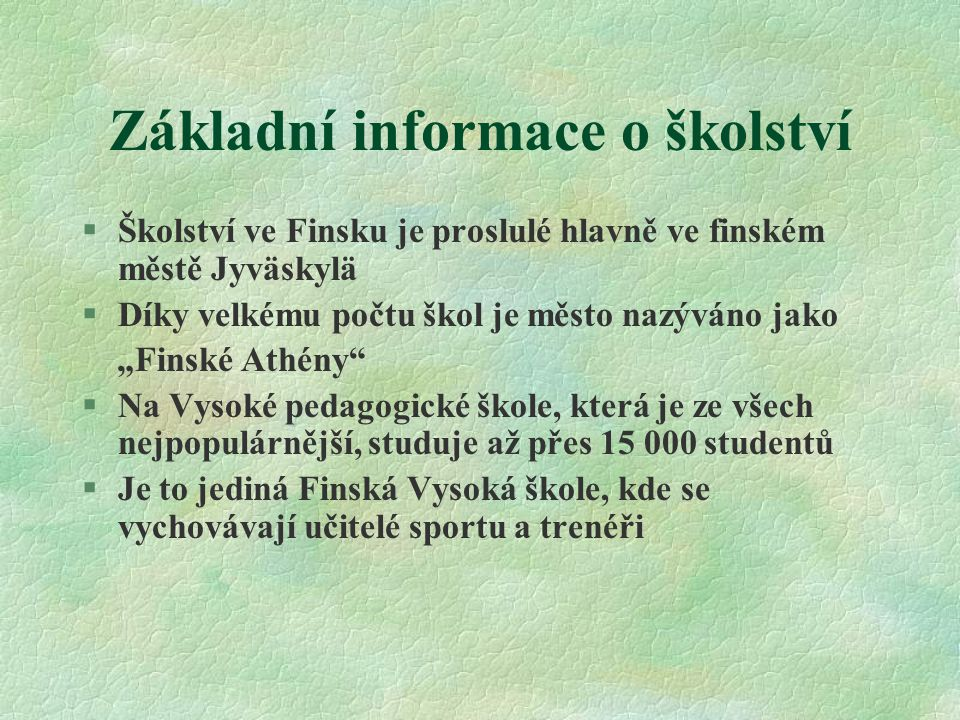 Základní informace o školství