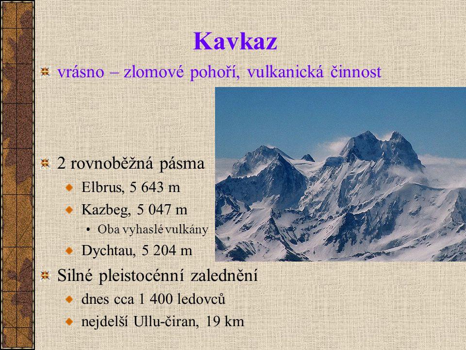 Kavkaz vrásno – zlomové pohoří, vulkanická činnost 2 rovnoběžná pásma