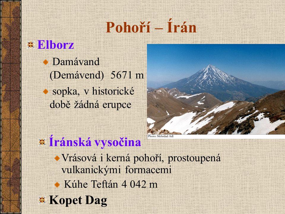 Pohoří – Írán Elborz Íránská vysočina Kopet Dag