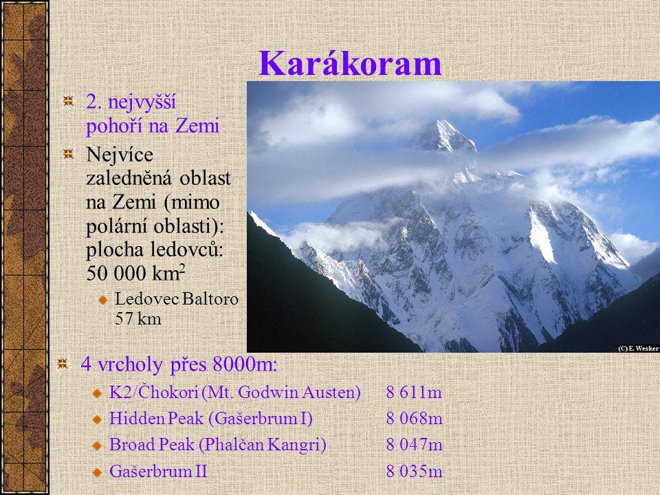Karákoram 2. nejvyšší pohoří na Zemi