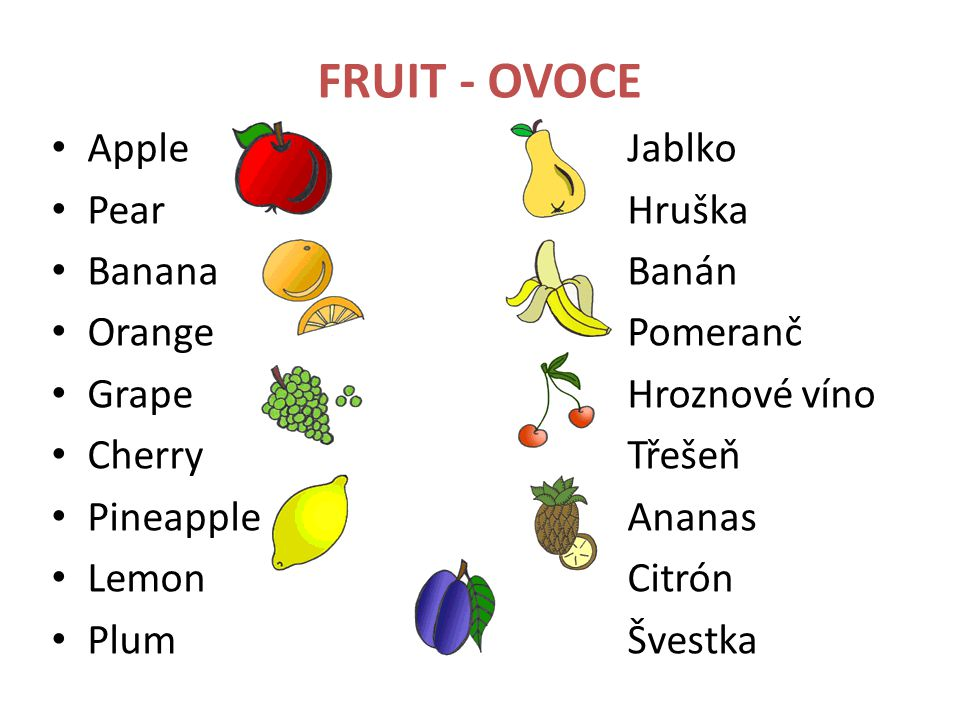 FRUIT - OVOCE Apple Jablko Pear Hruška Banana Banán Orange Pomeranč