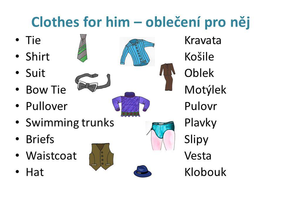 Clothes for him – oblečení pro něj