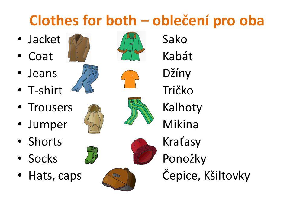 Clothes for both – oblečení pro oba