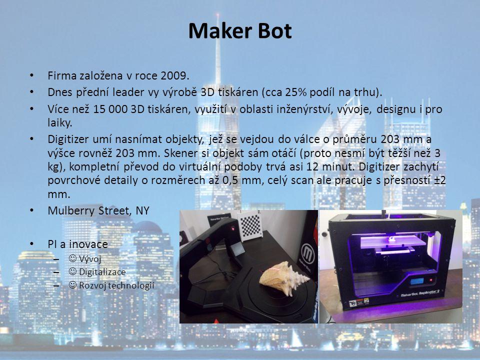 Maker Bot Firma založena v roce 2009.