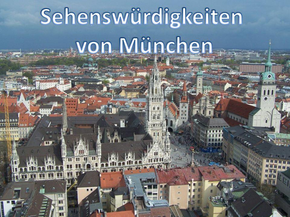 Sehenswürdigkeiten von München