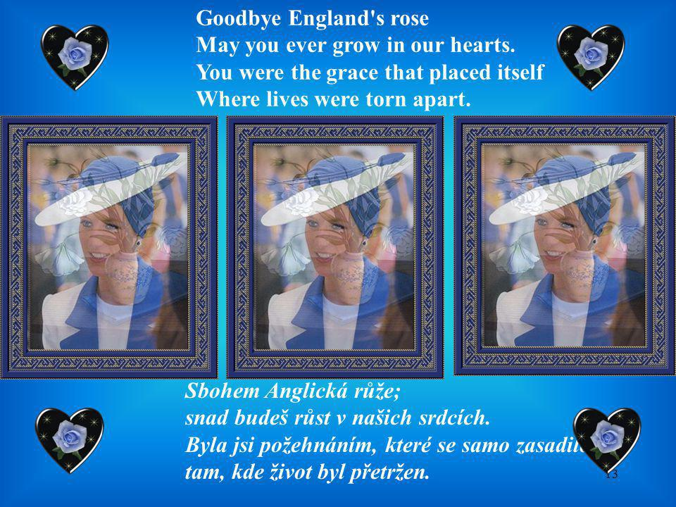 Goodbye England s rose May you ever grow in our hearts