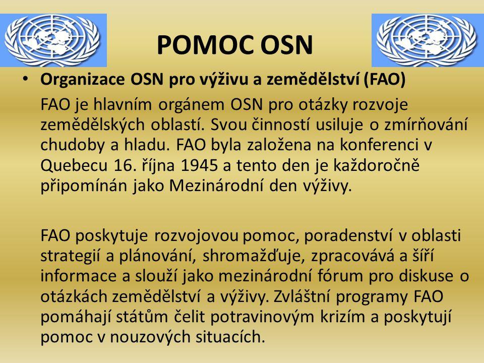 POMOC OSN Organizace OSN pro výživu a zemědělství (FAO)