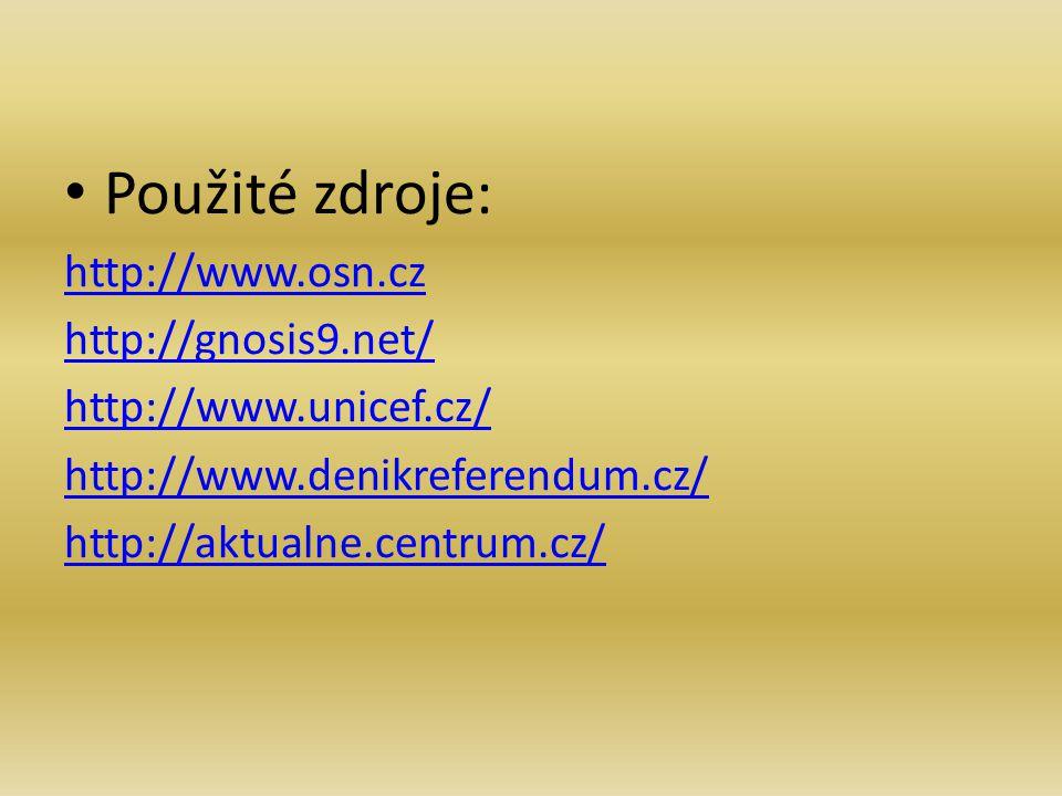 Použité zdroje: http://www.osn.cz http://gnosis9.net/