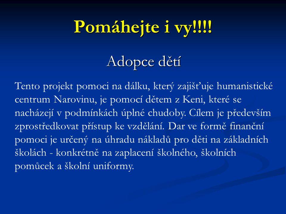 Pomáhejte i vy!!!! Adopce dětí