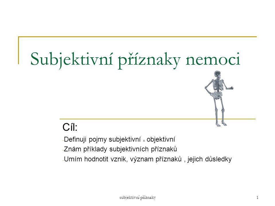 Subjektivní příznaky nemoci