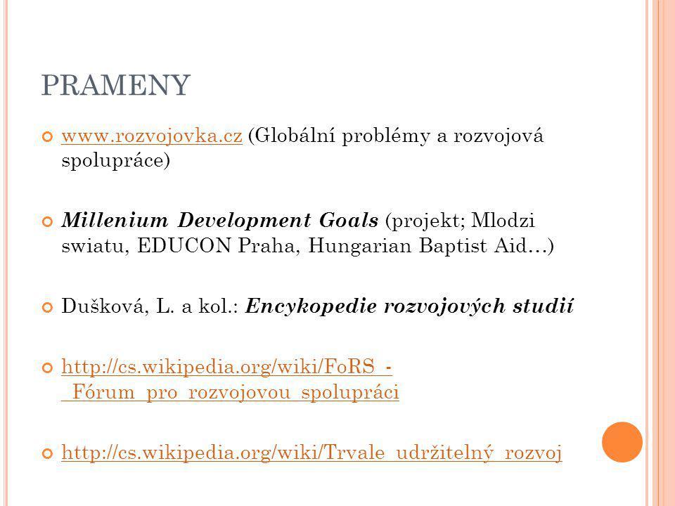 PRAMENY www.rozvojovka.cz (Globální problémy a rozvojová spolupráce)