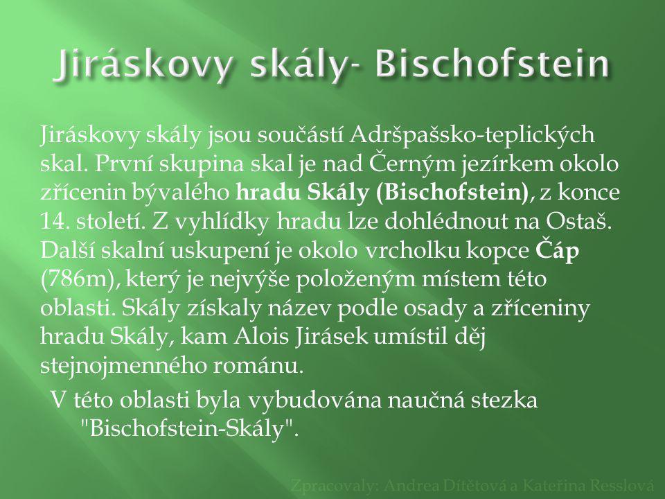 Jiráskovy skály- Bischofstein