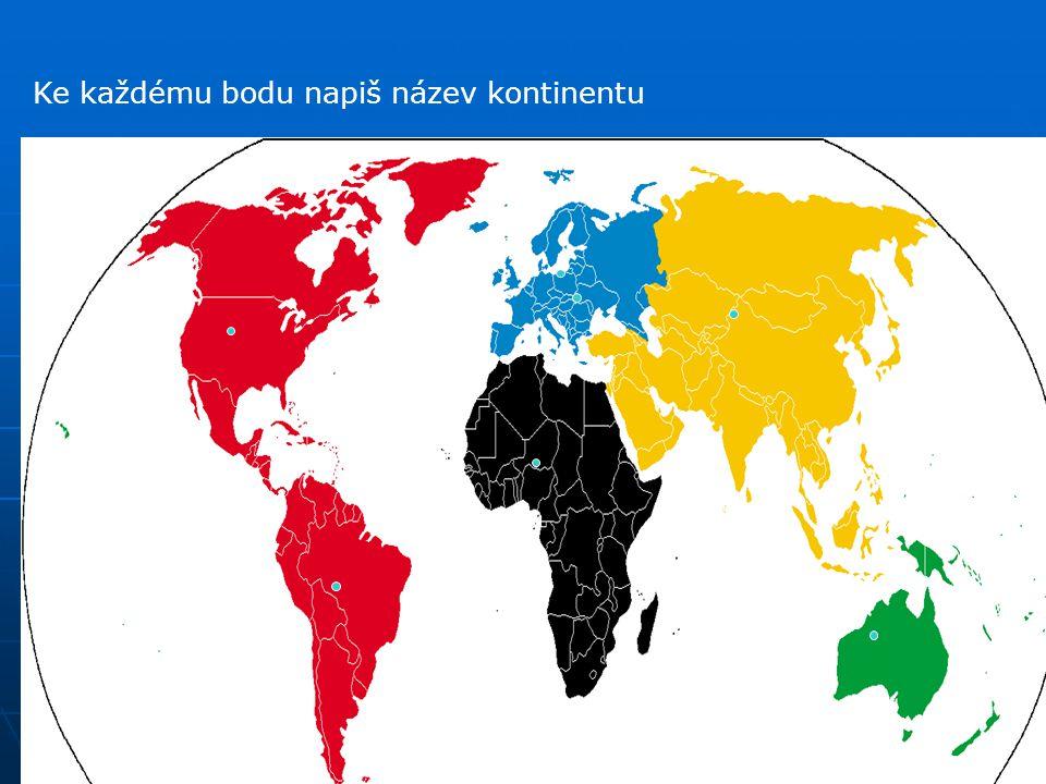 Ke každému bodu napiš název kontinentu