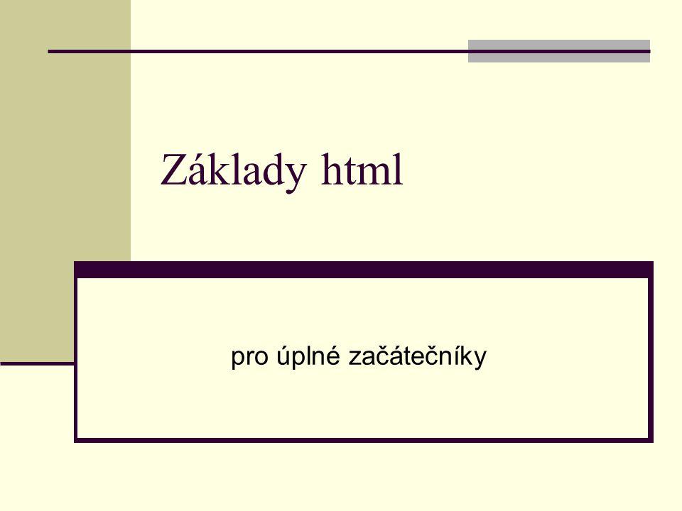 Základy html pro úplné začátečníky