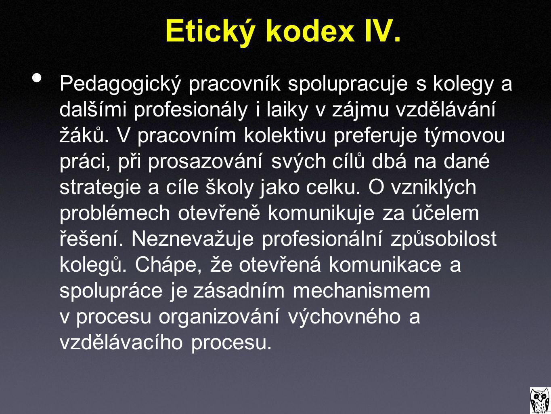 Etický kodex IV.