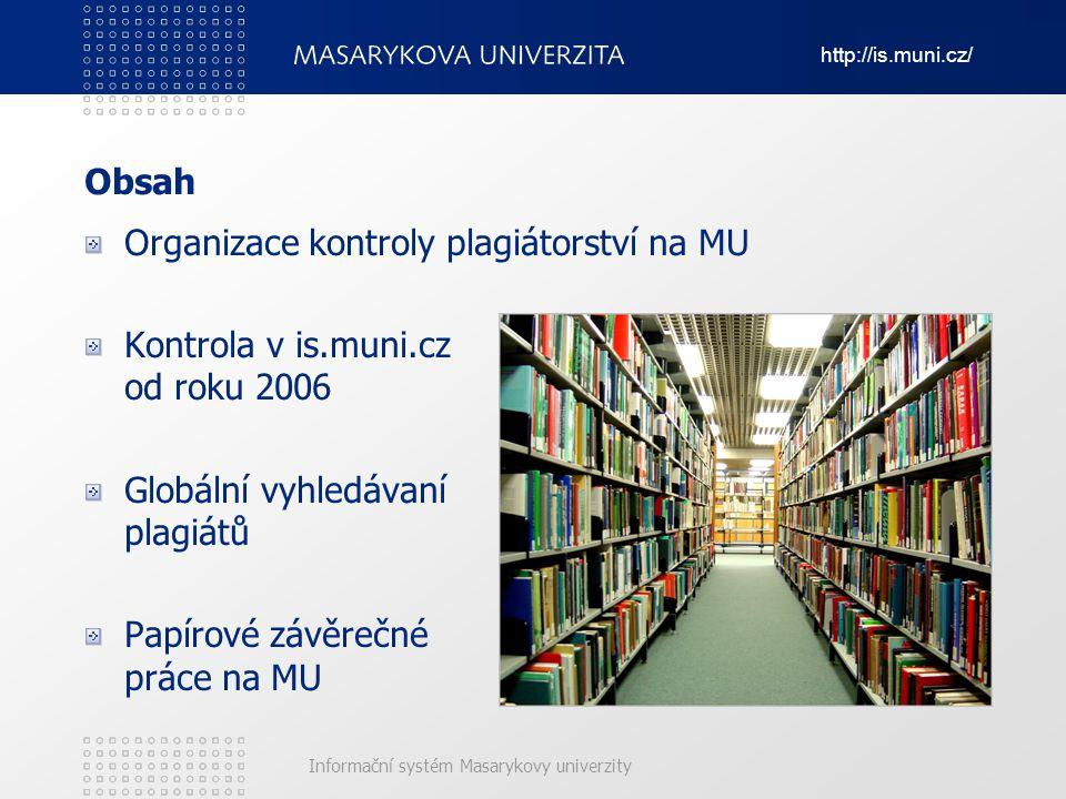 Organizace kontroly plagiátorství na MU