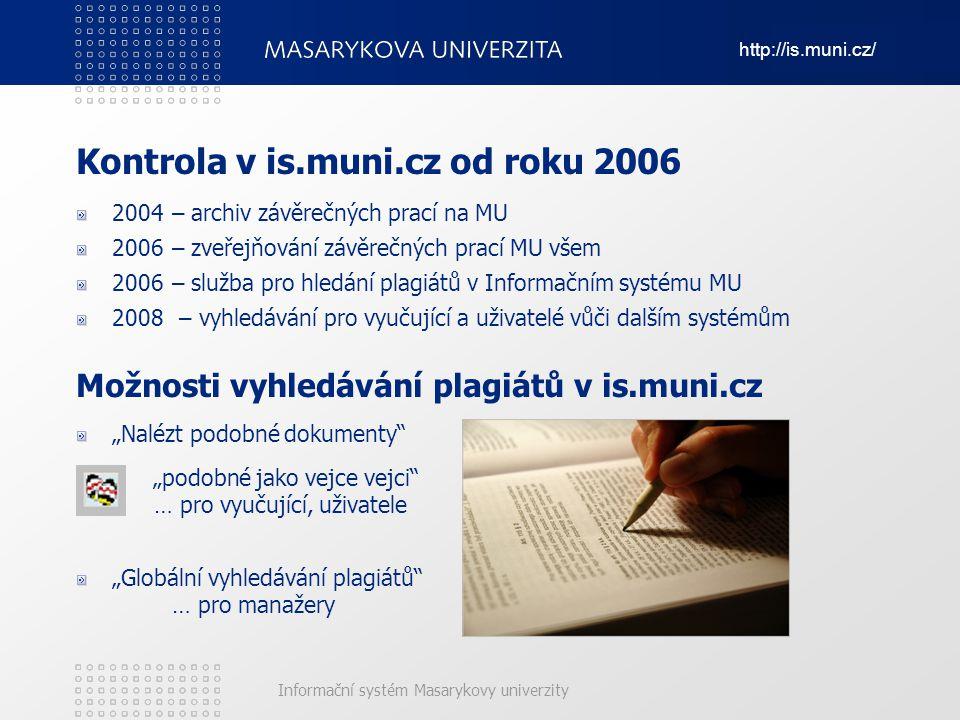 Kontrola v is.muni.cz od roku 2006