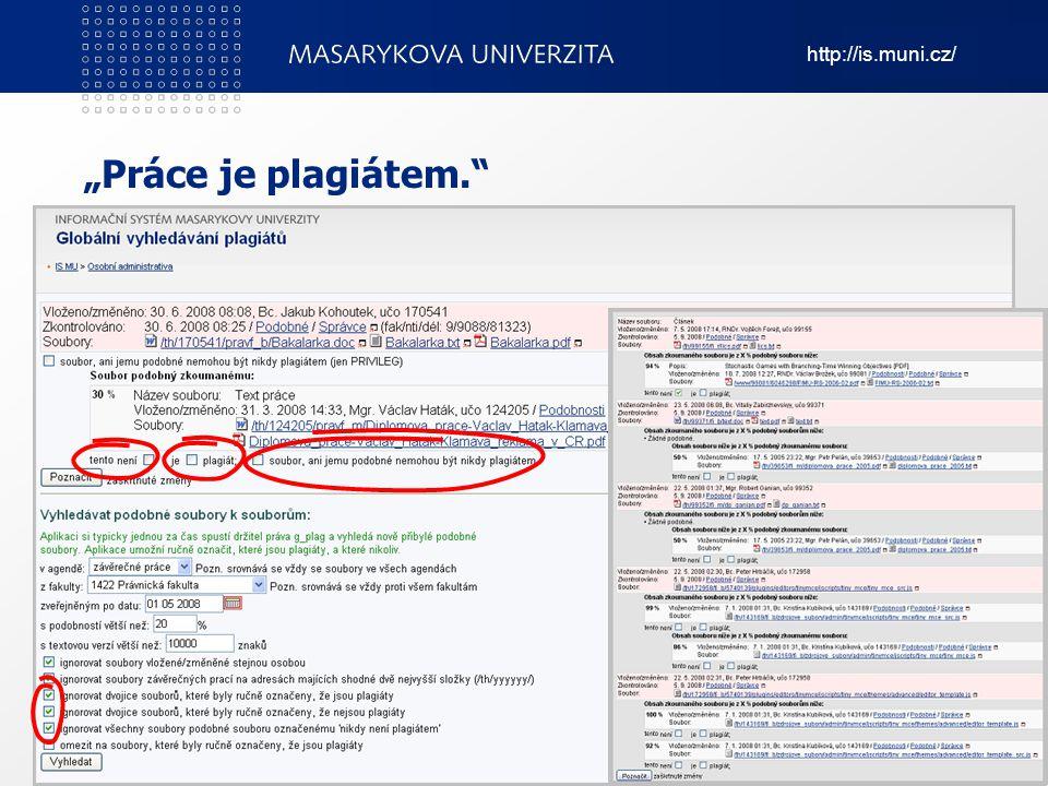"""""""Práce je plagiátem. Informační systém Masarykovy univerzity 8"""