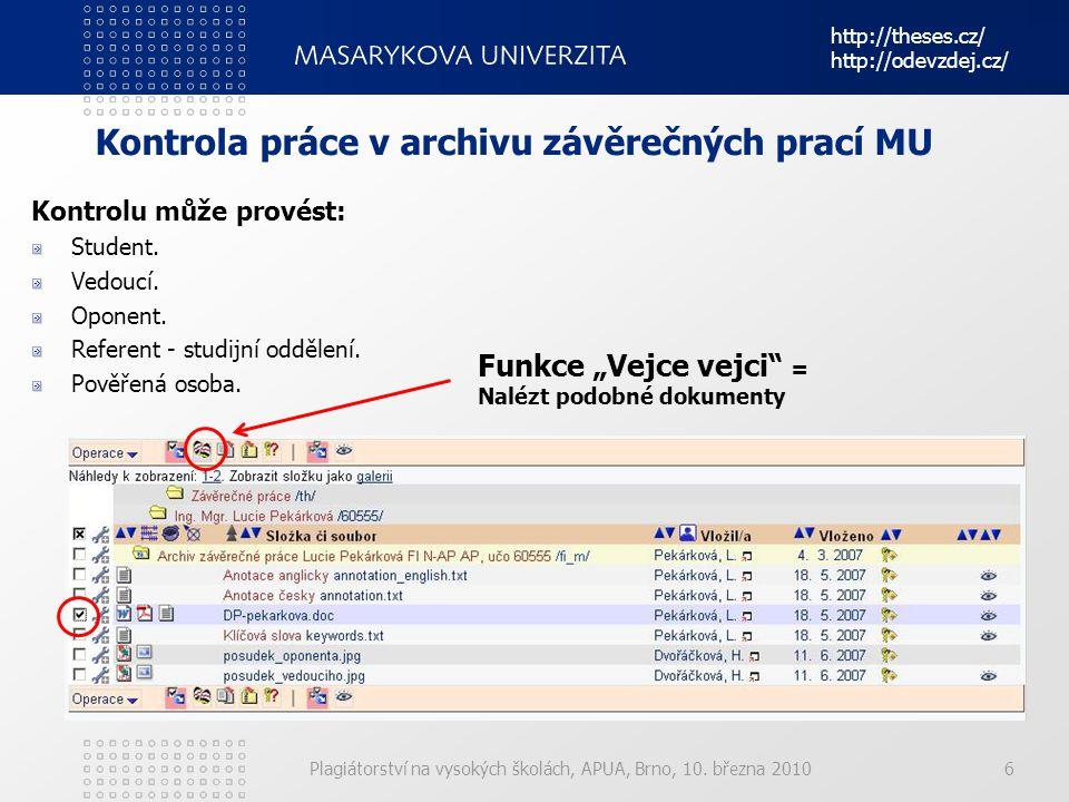 Kontrola práce v archivu závěrečných prací MU