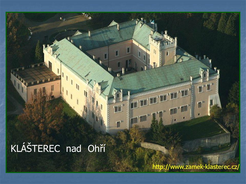 KLÁŠTEREC nad Ohří http://www.zamek-klasterec.cz/
