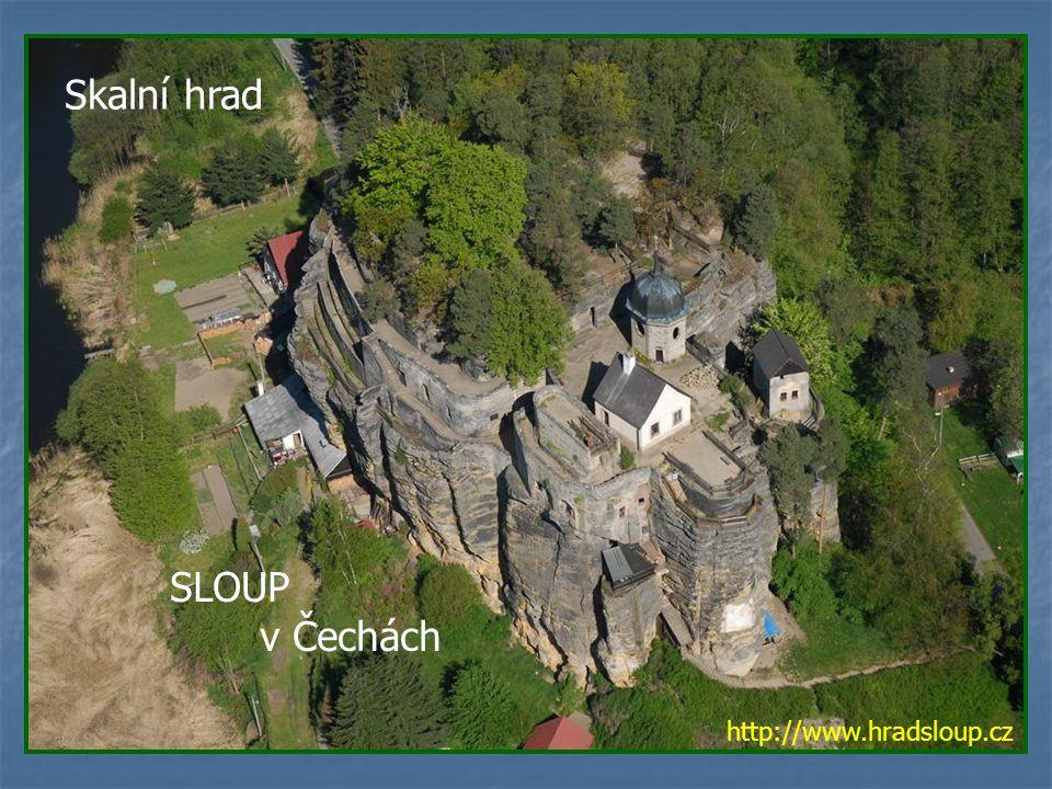 Skalní hrad SLOUP v Čechách http://www.hradsloup.cz