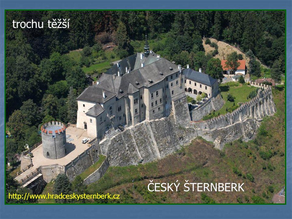 trochu těžší ČESKÝ ŠTERNBERK http://www.hradceskysternberk.cz