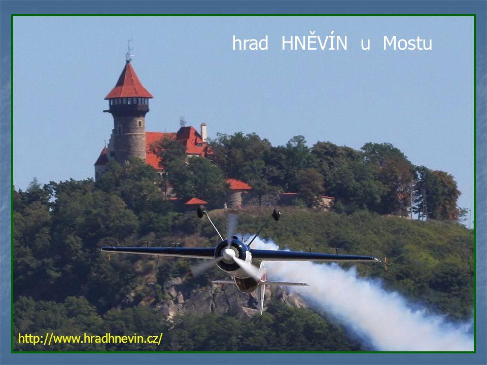 hrad HNĚVÍN u Mostu http://www.hradhnevin.cz/