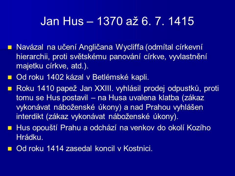 Jan Hus – 1370 až 6. 7. 1415