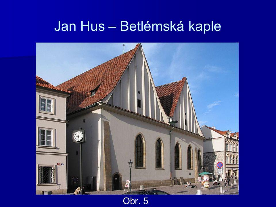 Jan Hus – Betlémská kaple