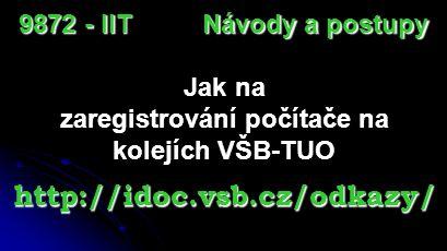 zaregistrování počítače na kolejích VŠB-TUO