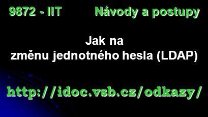 změnu jednotného hesla (LDAP)