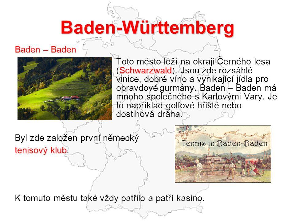 Baden-Württemberg Baden – Baden Byl zde založen první německý