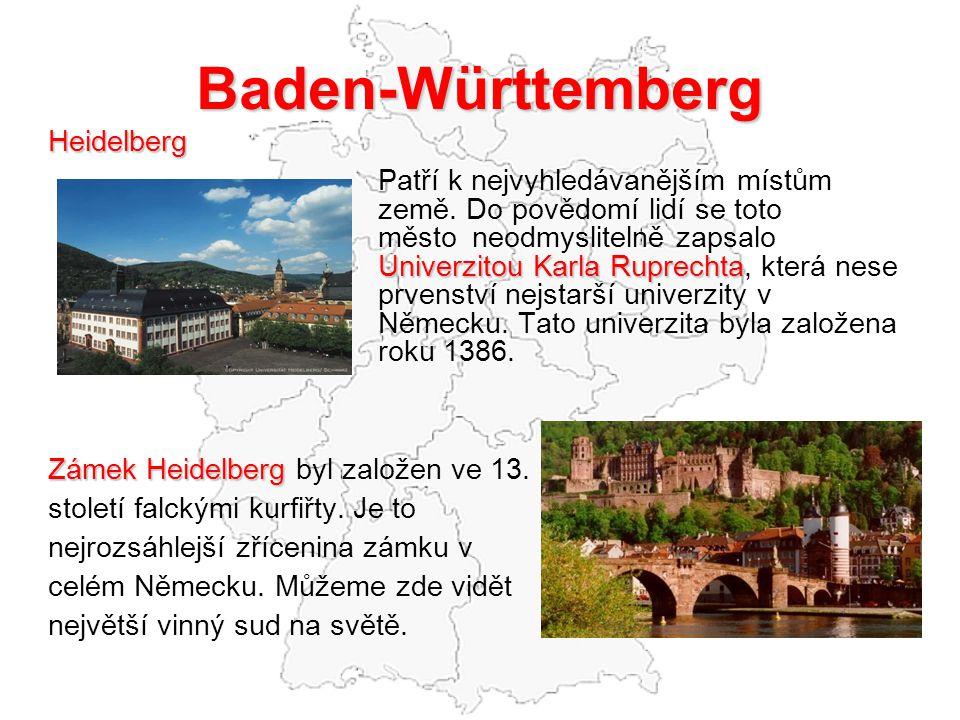 Baden-Württemberg Heidelberg Zámek Heidelberg byl založen ve 13.
