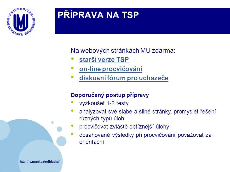 PŘÍPRAVA NA TSP Na webových stránkách MU zdarma: starší verze TSP