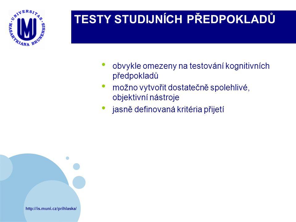 TESTY STUDIJNÍCH PŘEDPOKLADŮ