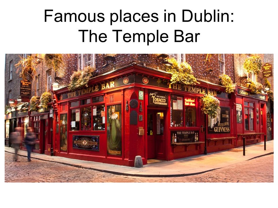 Famous places in Dublin: The Temple Bar