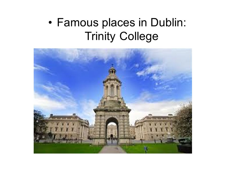 Famous places in Dublin: Trinity College