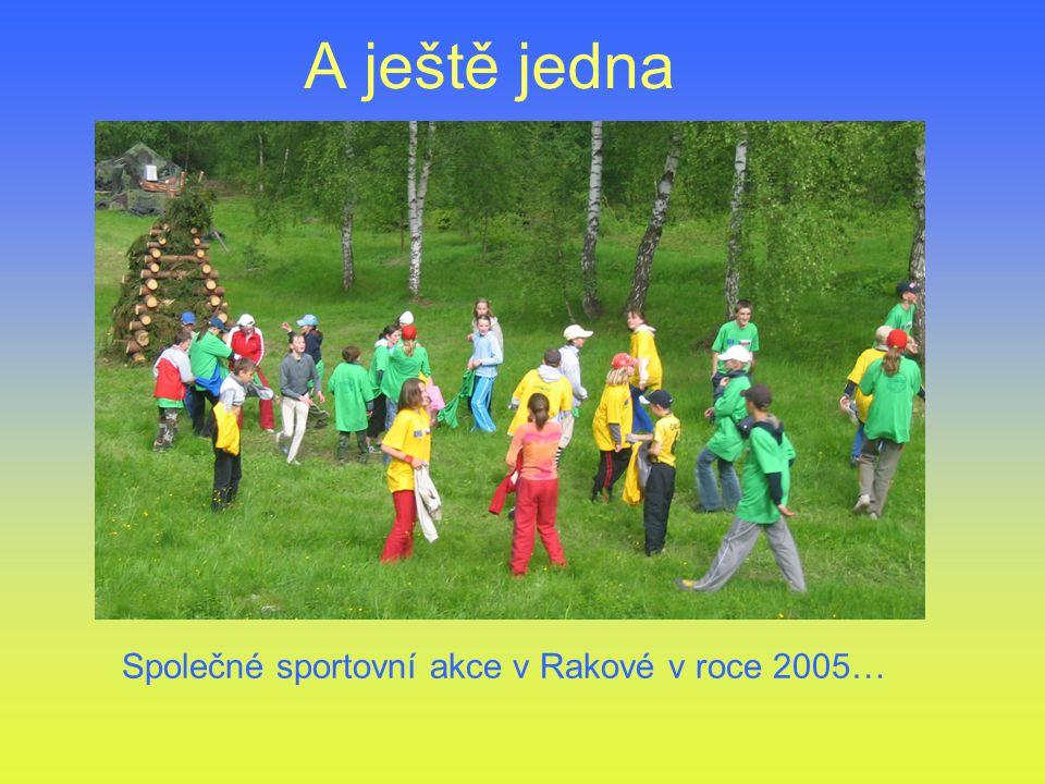 A ještě jedna Společné sportovní akce v Rakové v roce 2005…