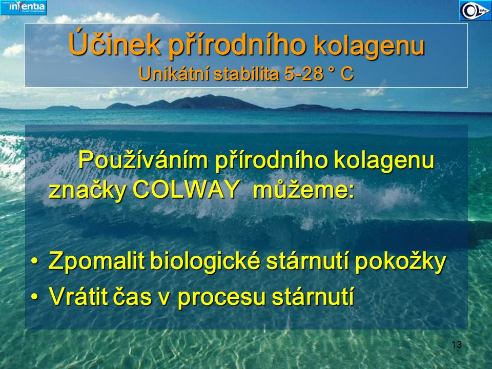 Účinek přírodního kolagenu Unikátní stabilita 5-28 ° C