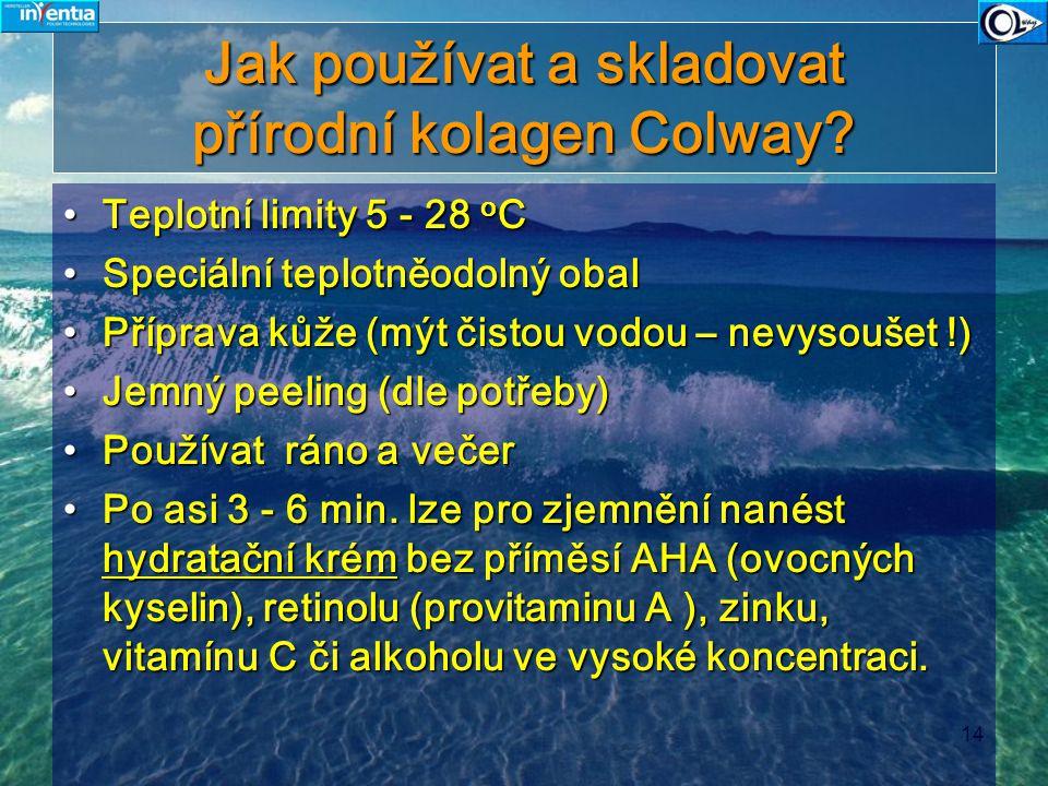 Jak používat a skladovat přírodní kolagen Colway