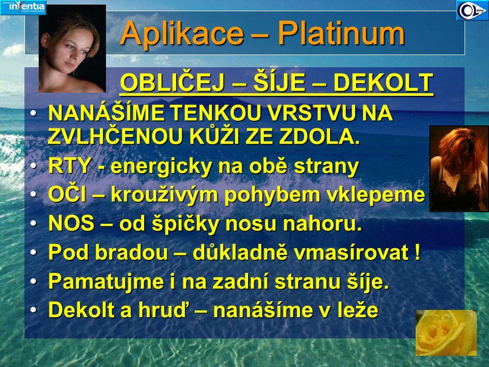 Aplikace – Platinum OBLIČEJ – ŠÍJE – DEKOLT