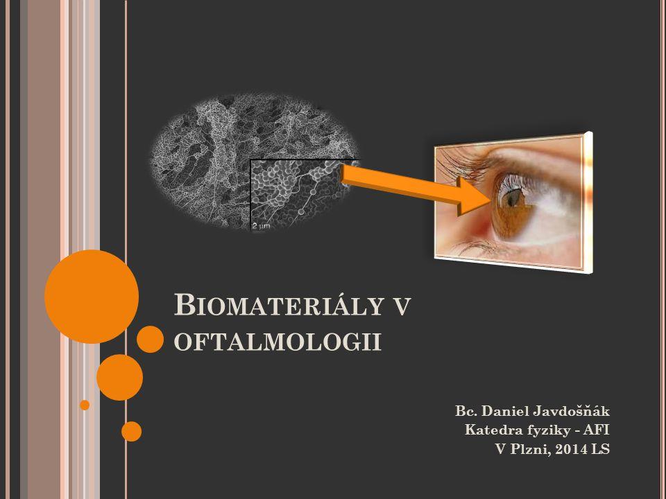 Biomateriály v oftalmologii